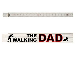 Zollstock mit Spruch: The walking DAD