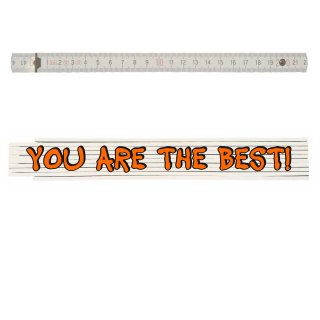 Zollstock mit Spruch: YOU ARE THE BEST!