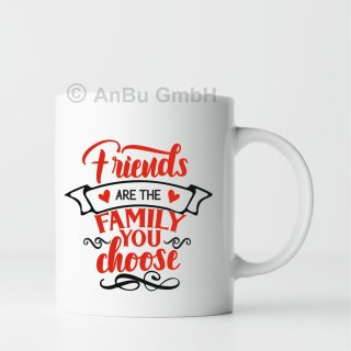 Geschenk Tasse mit Spruch: Friends are the Family you choose
